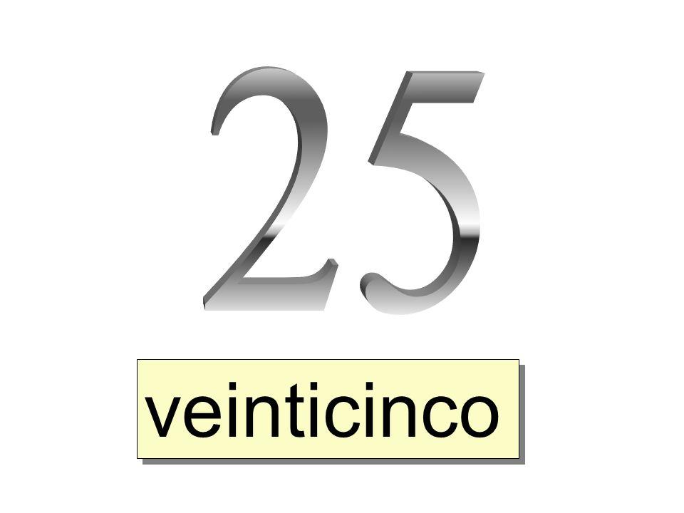 veinticinco