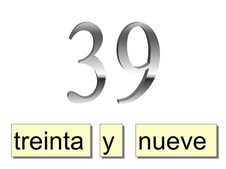 treinta y y nueve