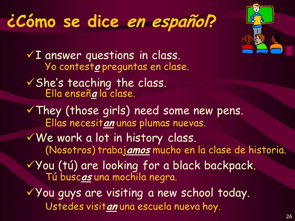 25 ¿Cuál es la forma correcta? los profesores de inglés tocan Ud. toca tocar