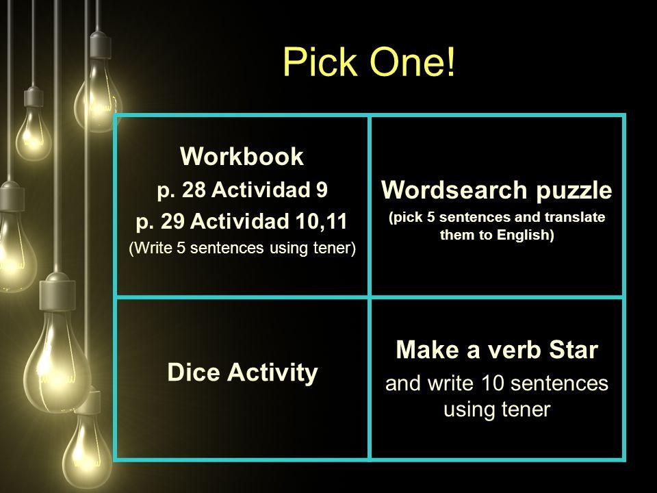 Pick One. Workbook p. 28 Actividad 9 p.