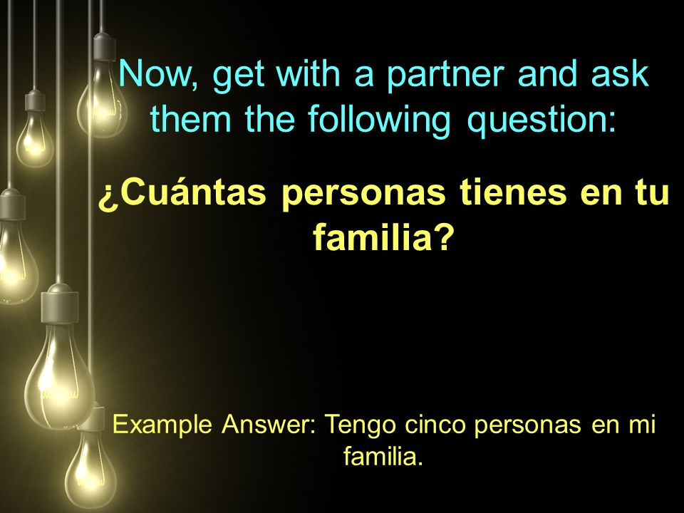 ¿Cuántas personas tienes en tu familia.