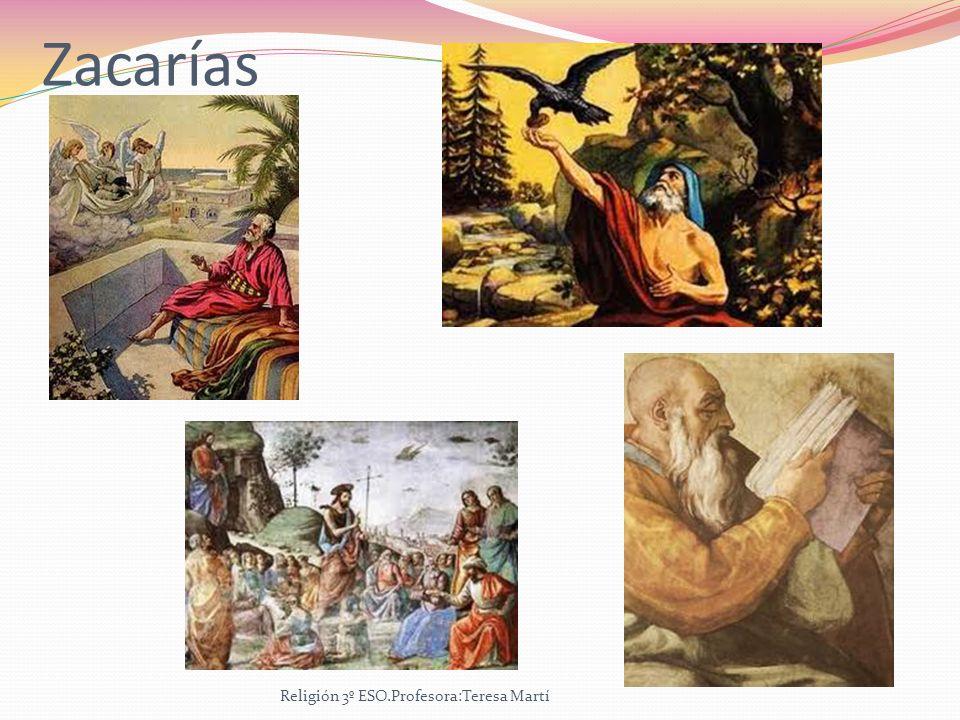 Zacarías Religión 3º ESO.Profesora:Teresa Martí