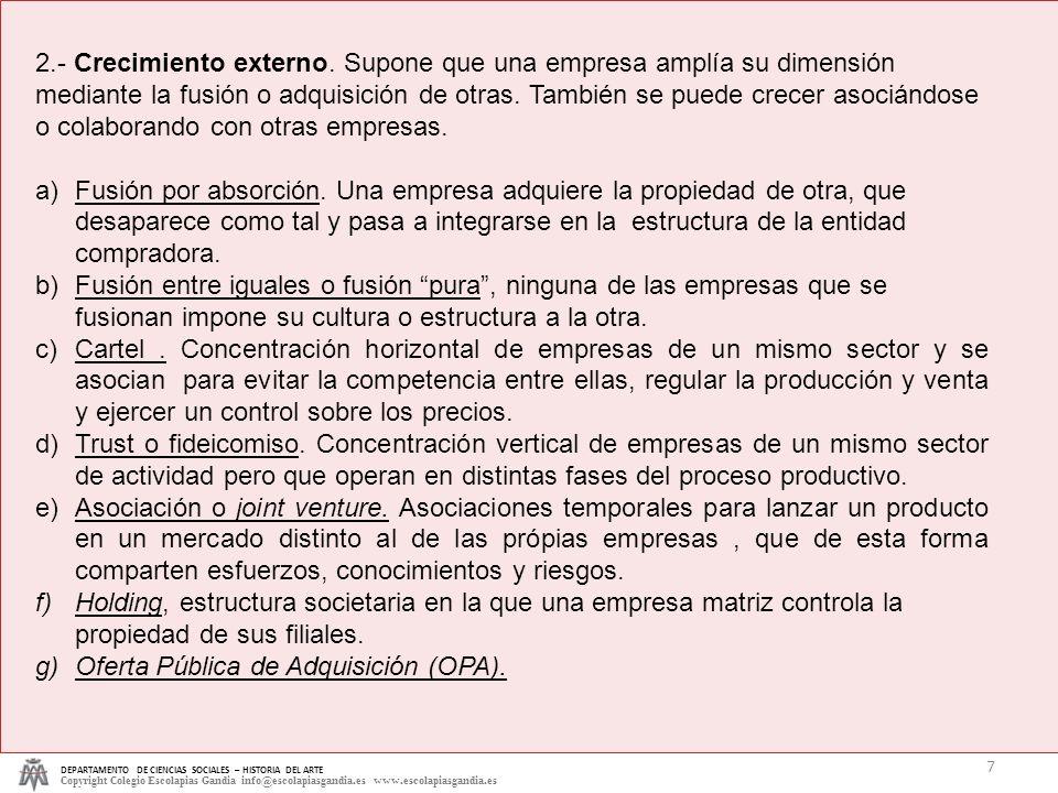 DEPARTAMENTO DE CIENCIAS SOCIALES – HISTORIA DEL ARTE Copyright Colegio Escolapias Gandia info@escolapiasgandia.es www.escolapiasgandia.es 7 2.- Creci