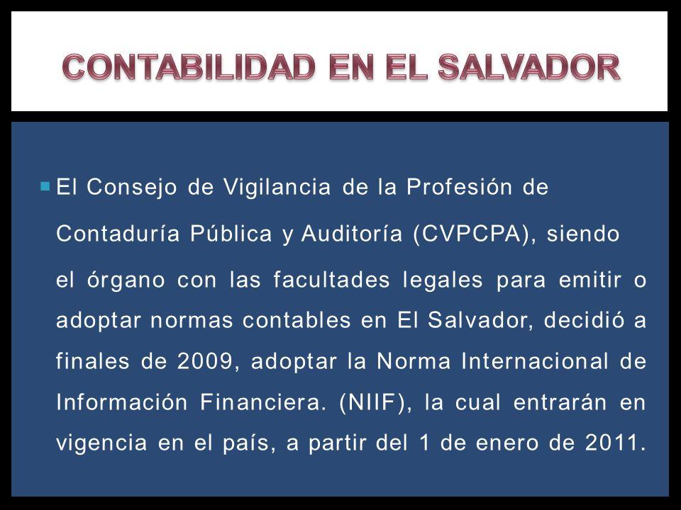 El Consejo de Vigilancia de la Profesión de Contaduría Pública y Auditoría (CVPCPA), siendo el órgano con las facultades legales para emitir o adoptar