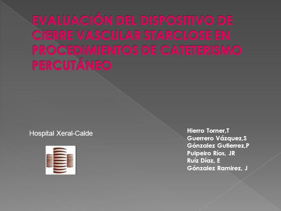 Hierro Torner,T Guerrero Vázquez,S Gónzalez Gutierrez,P Pulpeiro Ríos, JR Ruíz Díaz, E Gónzalez Ramirez, J Hospital Xeral-Calde