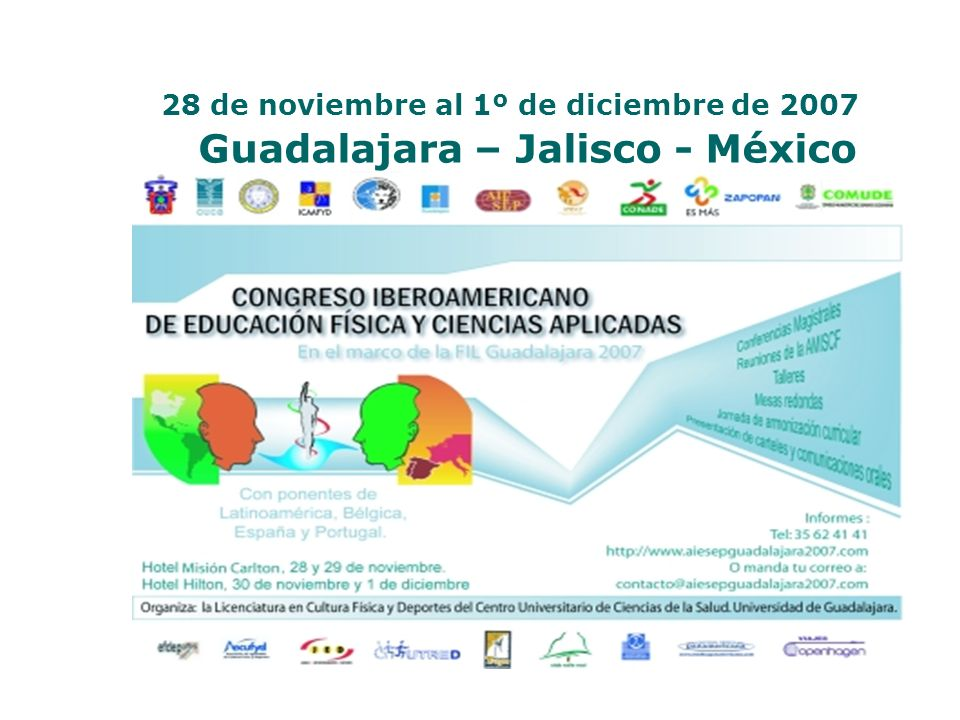 28 de noviembre al 1º de diciembre de 2007 Guadalajara – Jalisco - México