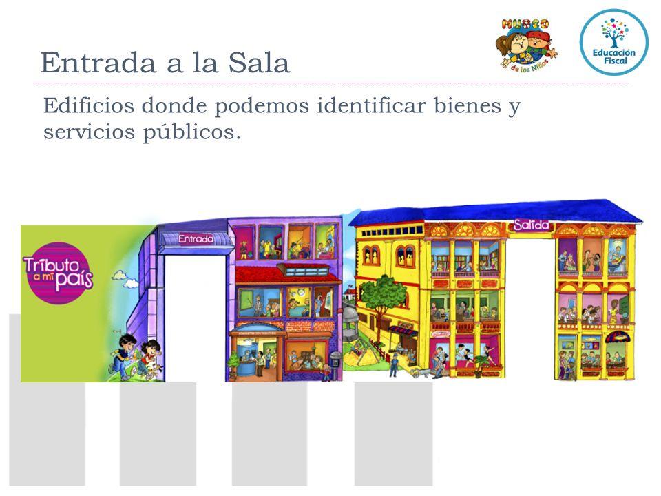 Entrada a la Sala Edificios donde podemos identificar bienes y servicios públicos.