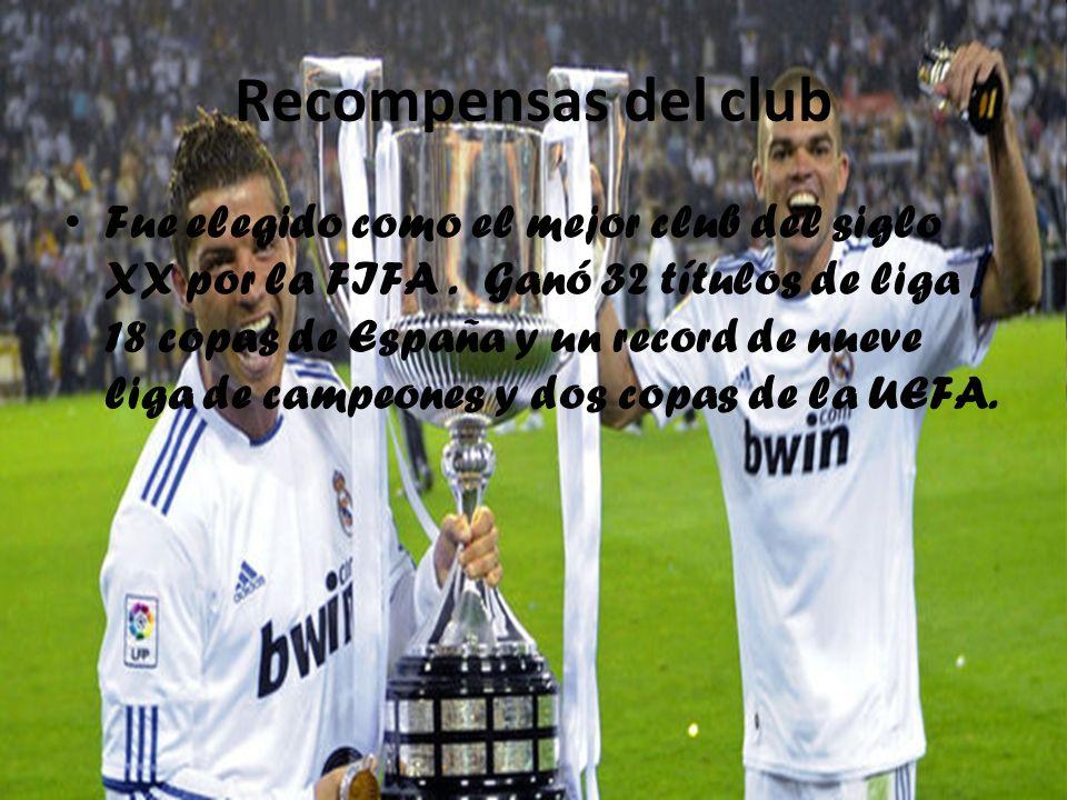 Recompensas del club Fue elegido como el mejor club del siglo XX por la FIFA. Ganó 32 títulos de liga, 18 copas de España y un record de nueve liga de