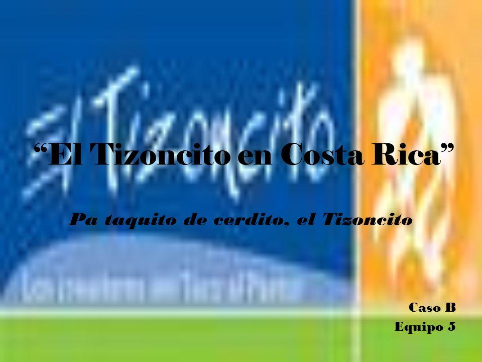 Problemática del Tizoncito en Costa Rica.- El principal problema que tiene el Tizoncito es la gran competencia que existe en ese país en taquerías y restaurantes de comida mexicana.