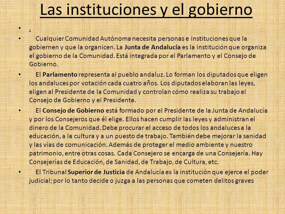 Las instituciones y el gobierno.