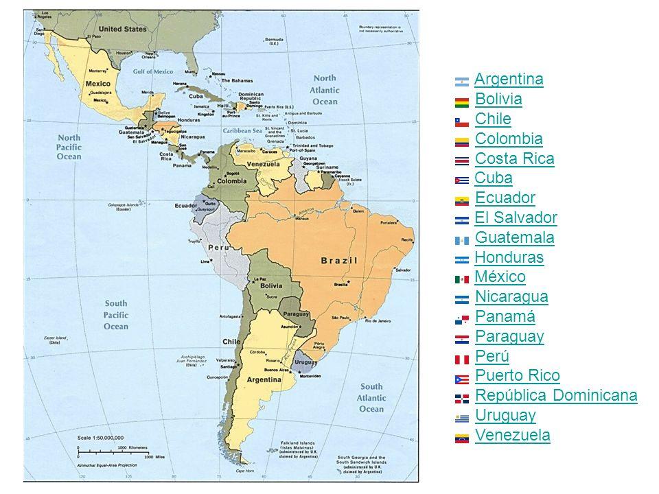 Argentina Bolivia Chile Colombia Costa Rica Cuba Ecuador El Salvador Guatemala Honduras México Nicaragua Panamá Paraguay Perú Puerto Rico República Do