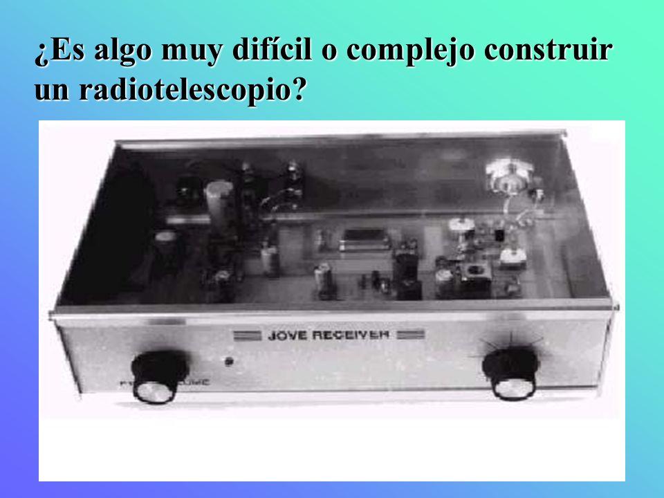 ¿Es algo muy difícil o complejo construir un radiotelescopio?