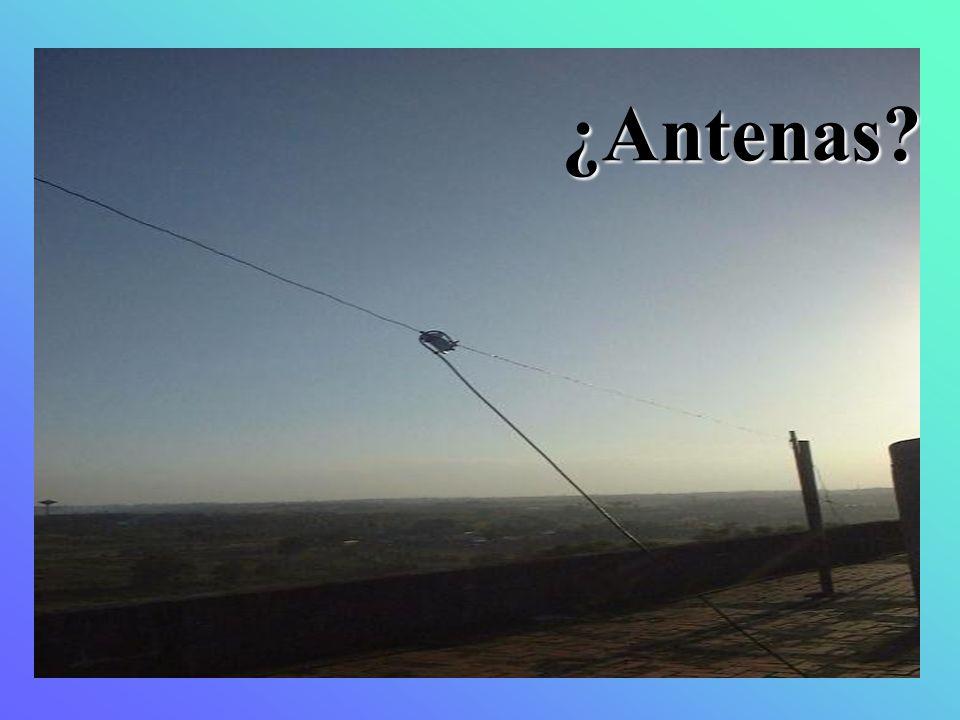 ¿Antenas?