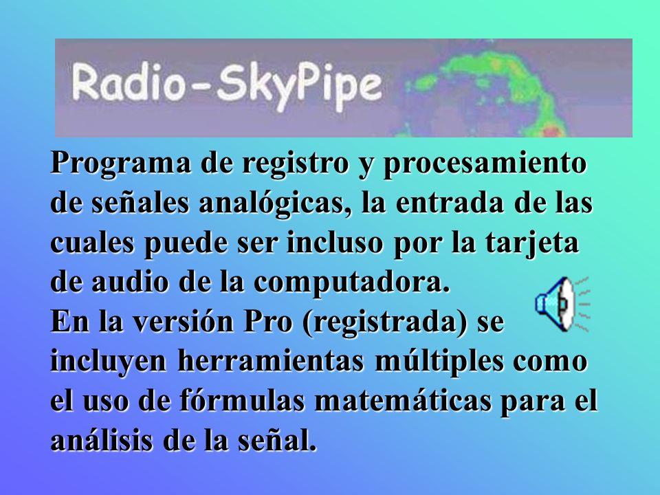 Programa de registro y procesamiento de señales analógicas, la entrada de las cuales puede ser incluso por la tarjeta de audio de la computadora. En l