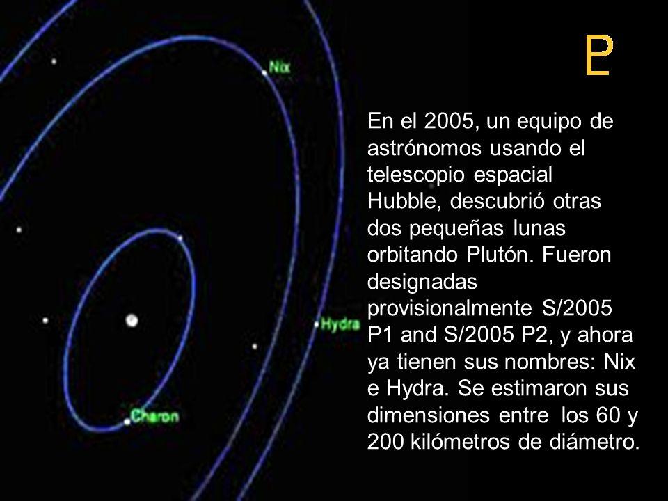 En el 2005, un equipo de astrónomos usando el telescopio espacial Hubble, descubrió otras dos pequeñas lunas orbitando Plutón. Fueron designadas provi
