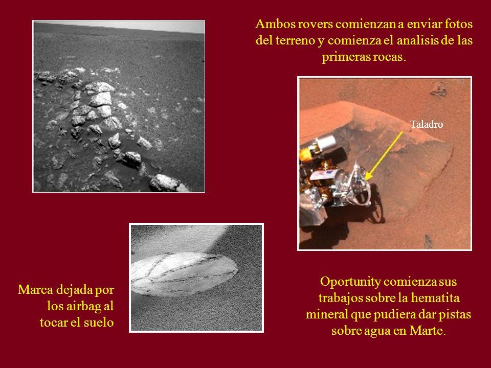 Ambos rovers comienzan a enviar fotos del terreno y comienza el analisis de las primeras rocas. Taladro Oportunity comienza sus trabajos sobre la hema