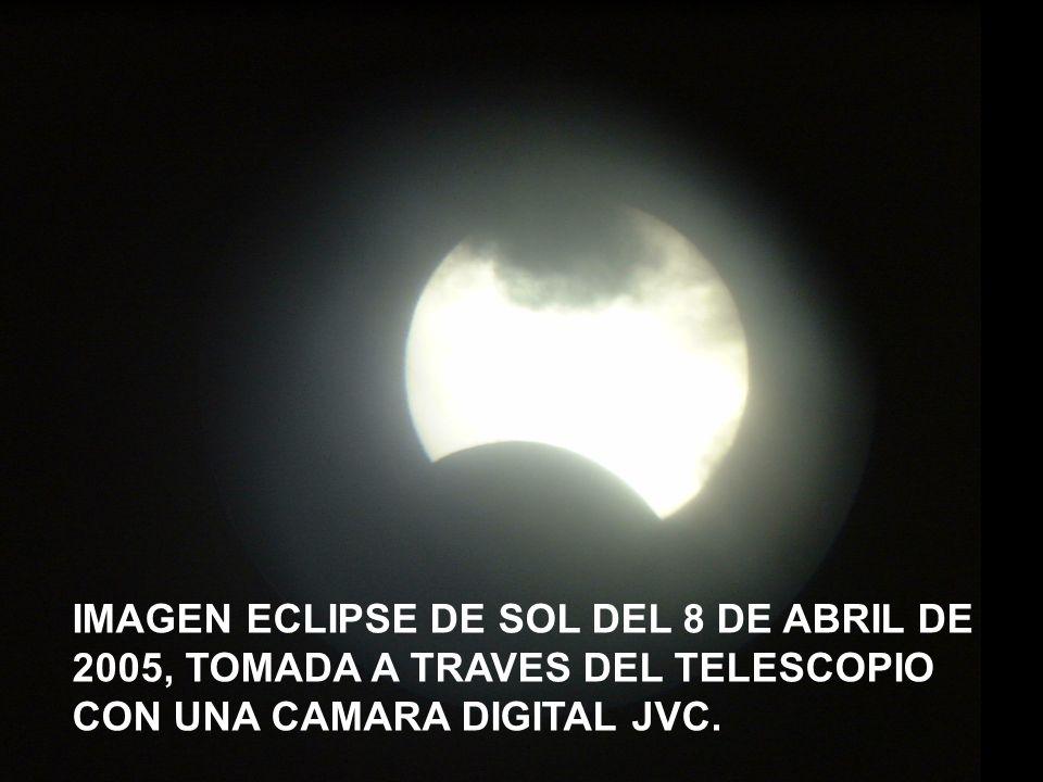 IMAGEN ECLIPSE DE SOL DEL 8 DE ABRIL DE 2005, TOMADA A TRAVES DEL TELESCOPIO CON UNA CAMARA DIGITAL JVC.