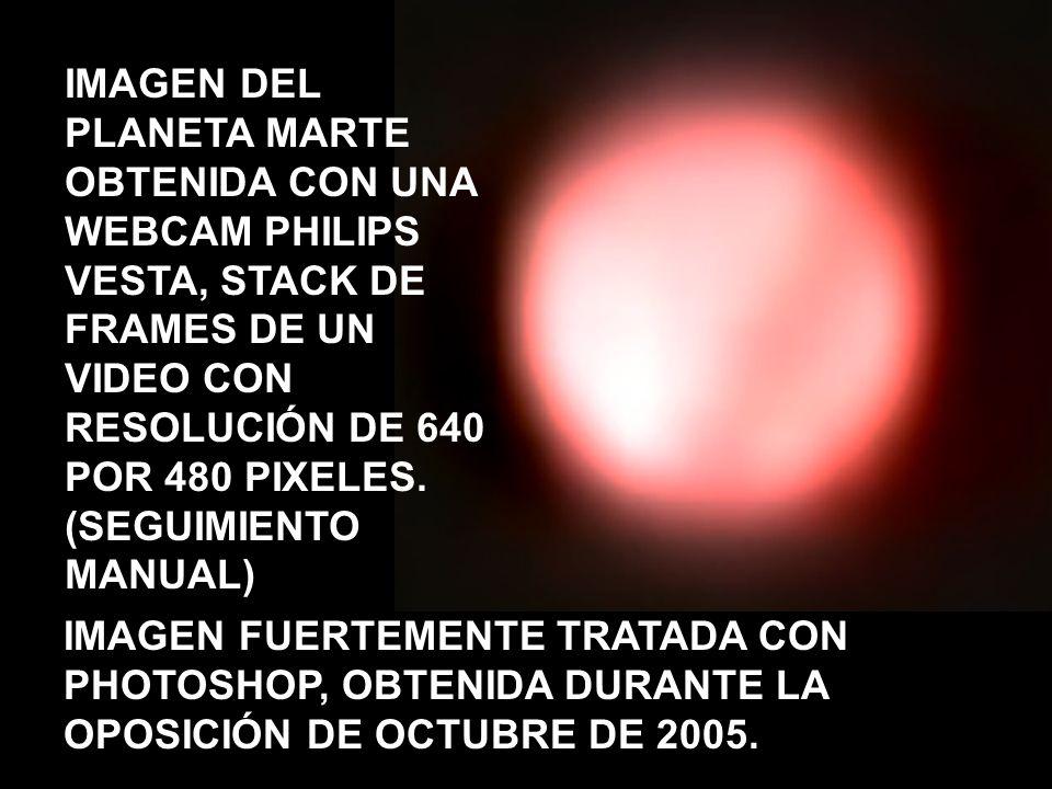 IMAGEN DEL PLANETA MARTE OBTENIDA CON UNA WEBCAM PHILIPS VESTA, STACK DE FRAMES DE UN VIDEO CON RESOLUCIÓN DE 640 POR 480 PIXELES. (SEGUIMIENTO MANUAL