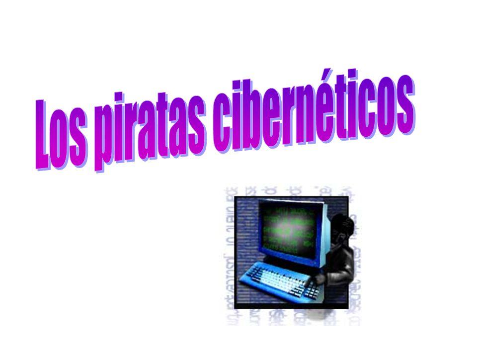 Los piratas cibernéticos - ¿Quiénes son.