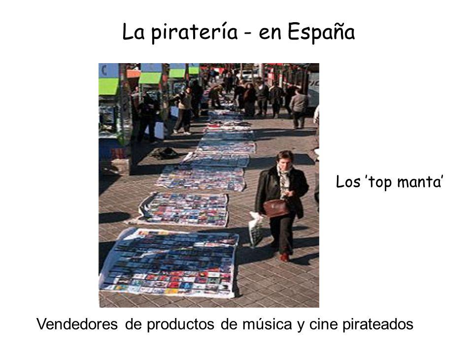 Los top manta La expresión popular top manta se refiere a la actividad de mostrar discos piratas , generalmente CDs, DVDs y videojuegos comerciales, en la calle para venderlos a precios muy por debajo de los discos legales.