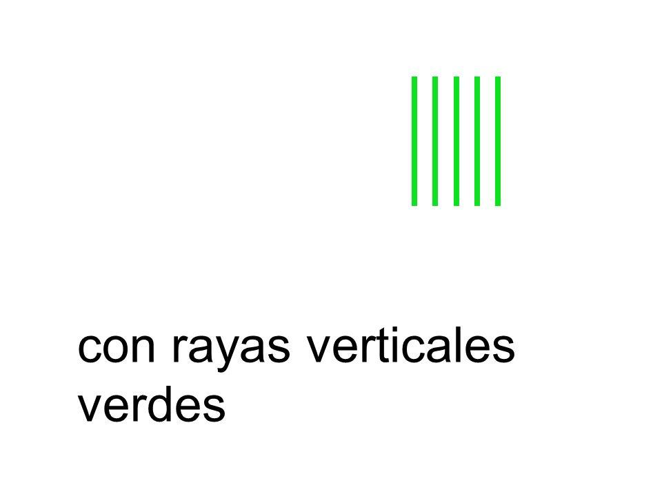 con rayas verticales verdes