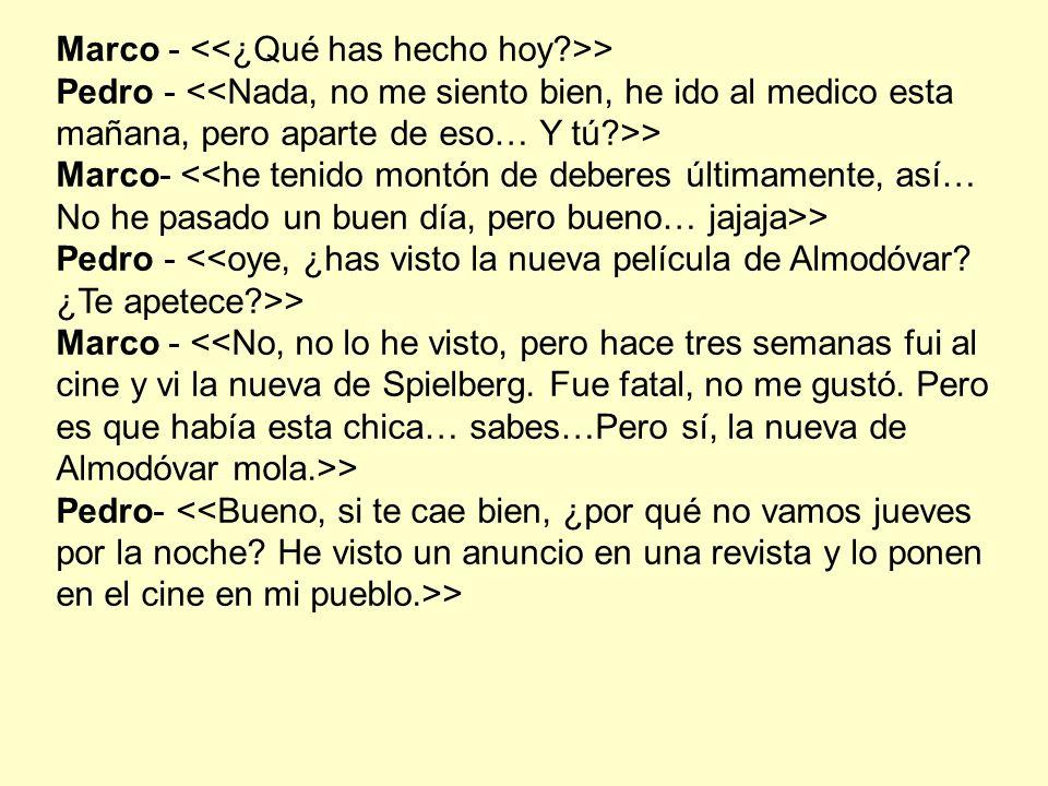 Marco - > Pedro - > Marco- > Pedro - > Marco - > Pedro- >