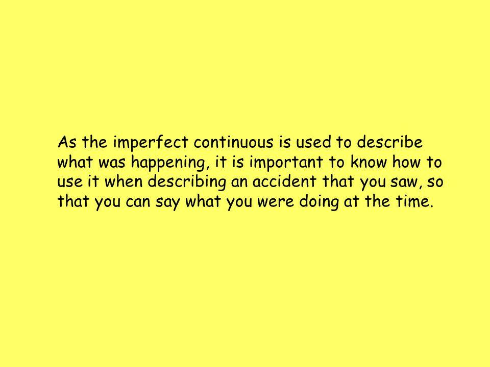 Ayer vi un accidente