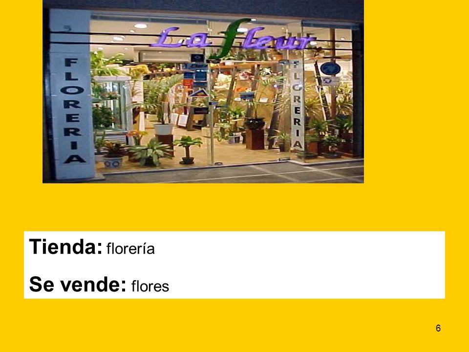 6 Tienda: florería Se vende: flores