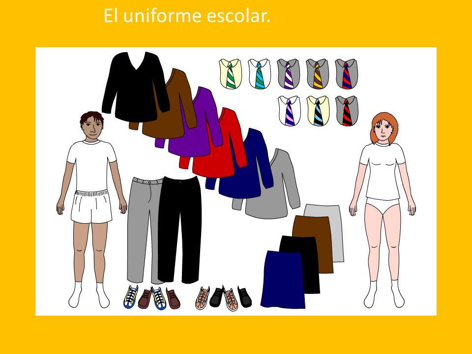 El uniforme escolar.