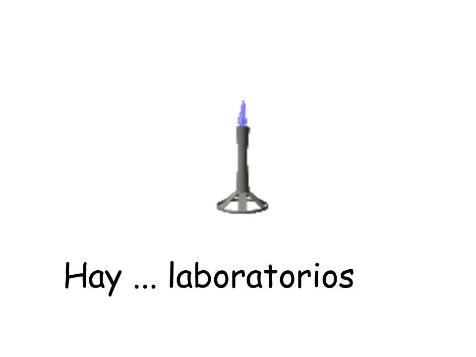Hay... laboratorios