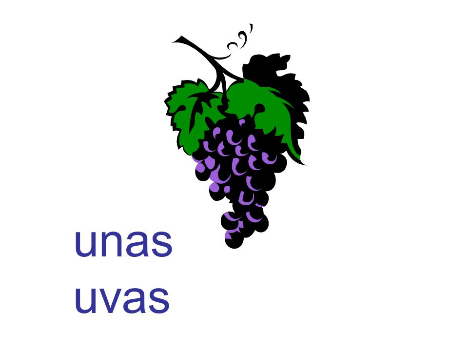 unas uvas