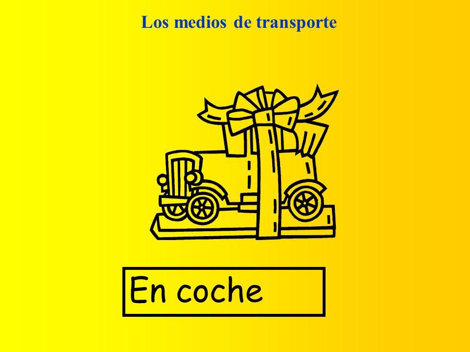 Los medios de transporte En coche