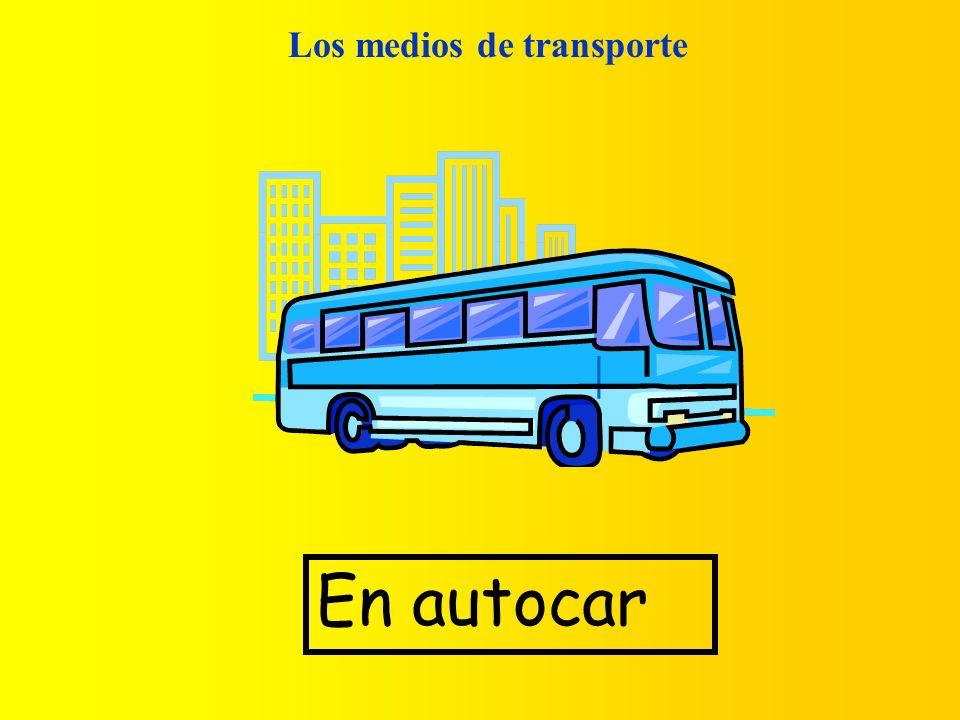 Los medios de transporte En autocar