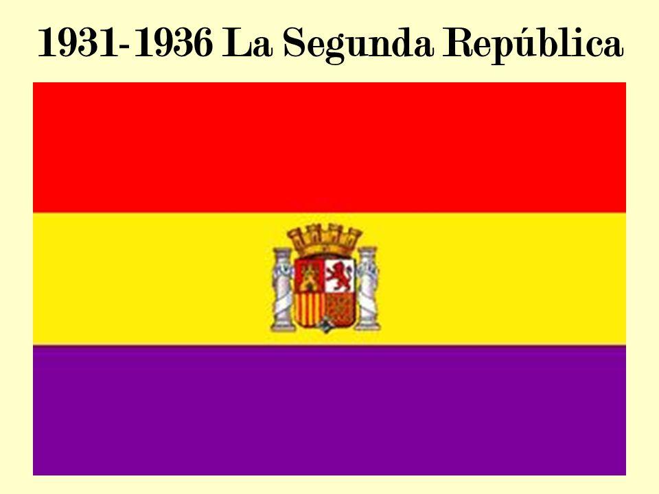 1931-1936 La Segunda República