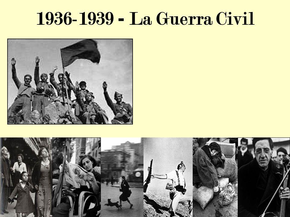 1936-1939 - La Guerra Civil