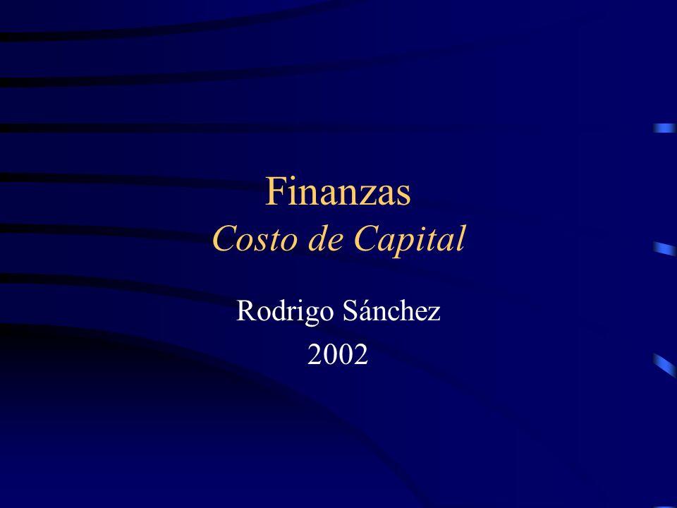 Costo de Capital Se llama costo de capital al costo alternativo de los fondos utilizados por la empresa, tanto internos como externos, y que, por lo tanto, refleja el costo de nuevo financiamiento.