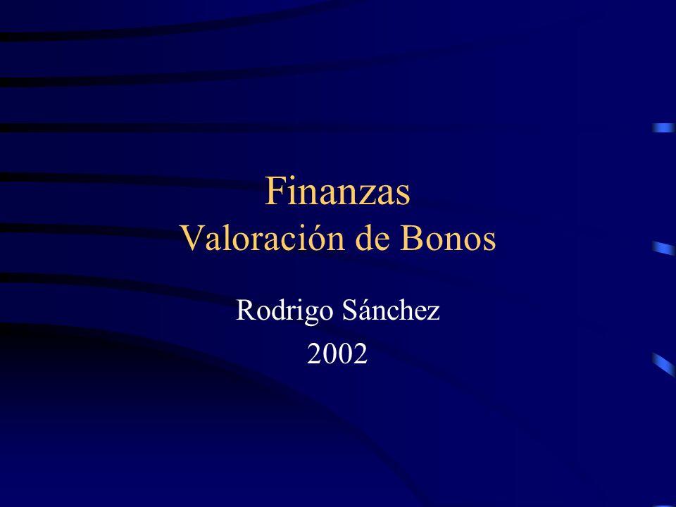 Finanzas Valoración de Bonos Rodrigo Sánchez 2002