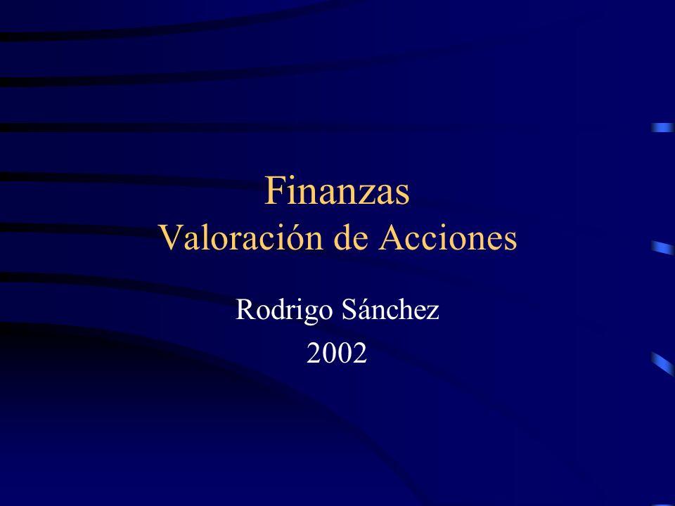 Finanzas Valoración de Acciones Rodrigo Sánchez 2002