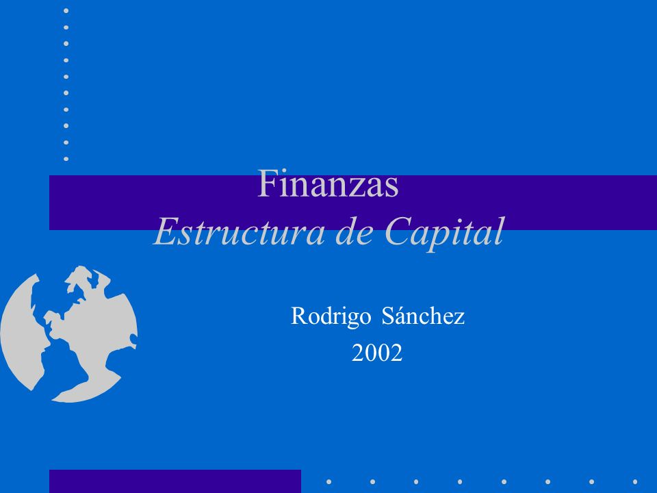 Finanzas Estructura de Capital Rodrigo Sánchez 2002