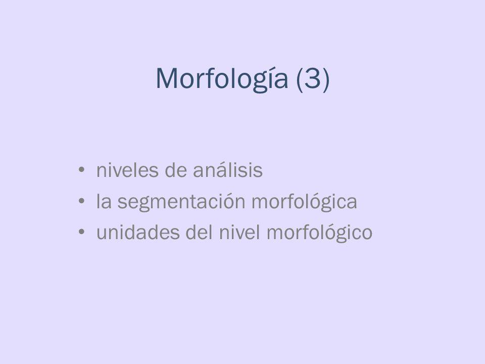 Morfología y fonología /b/: [kambio] vs [kál β o] {rog # amos} vs {ruég # an} {kása # s} vs {kár θ el # es}