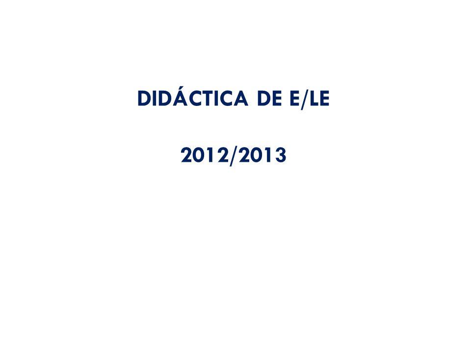 DIDÁCTICA DE E/LE 2012/2013