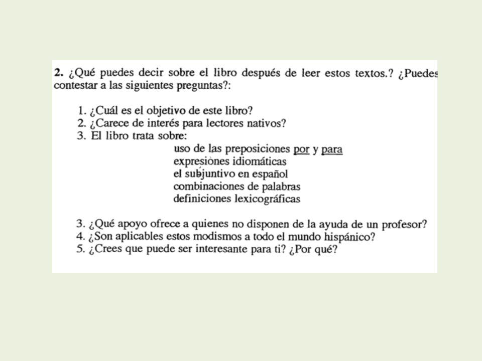 Bibliografía: Domínguez, Pablo (2008): Destrezas descriptivas y destrezas productivas en la enseñanza de E/LE.