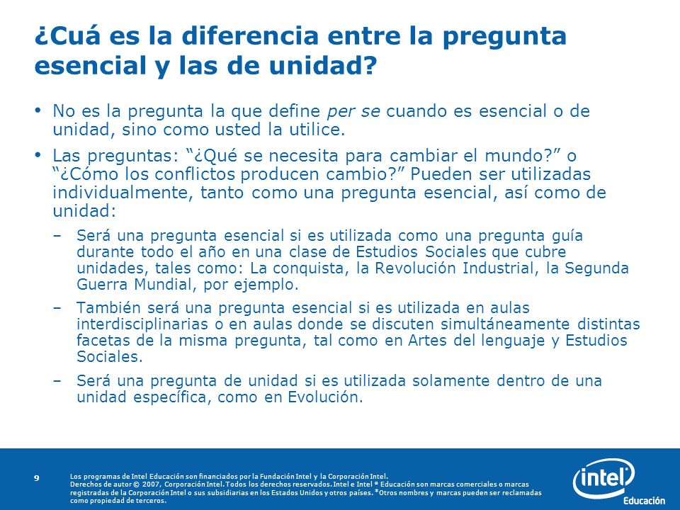 Copyright © 2006, Intel Corporation. All rights reserved. Los programas de Intel Educación son financiados por la Fundación Intel y la Corporación Int