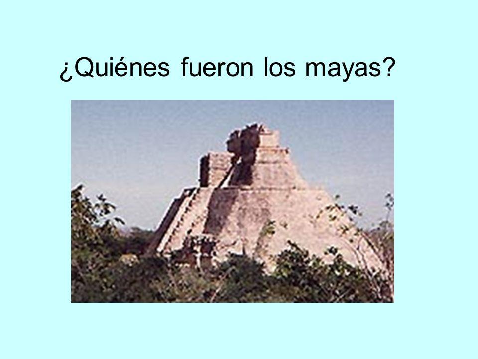 ¿Quiénes fueron los mayas?