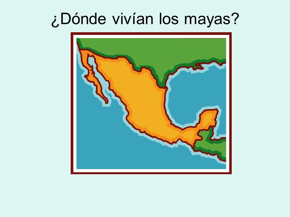 ¿Dónde vivían los mayas?