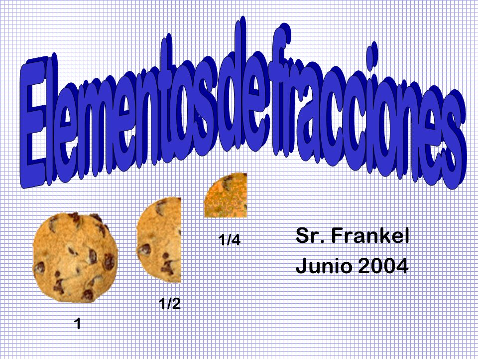 Sr. Frankel Junio 2004 1 1/2 1/4