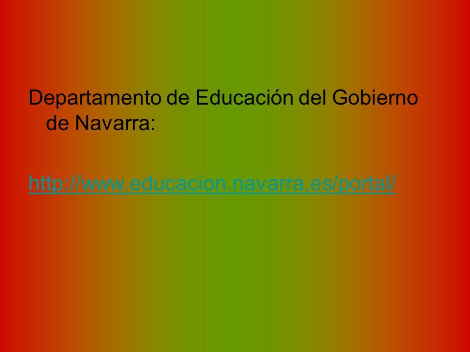 Departamento de Educación del Gobierno de Navarra: http://www.educacion.navarra.es/portal/
