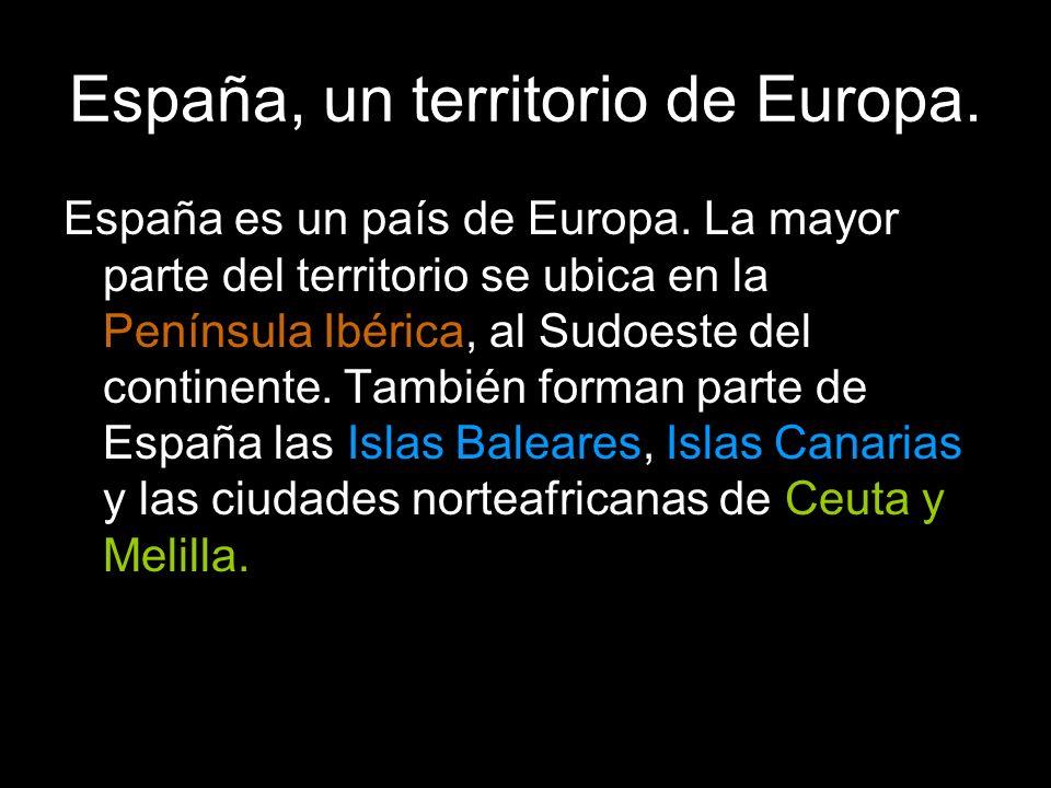 España es un país de Europa.