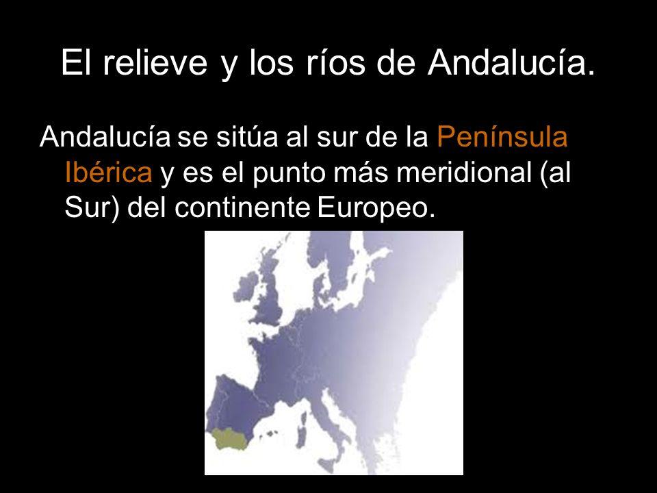 Andalucía se sitúa al sur de la Península Ibérica y es el punto más meridional (al Sur) del continente Europeo.