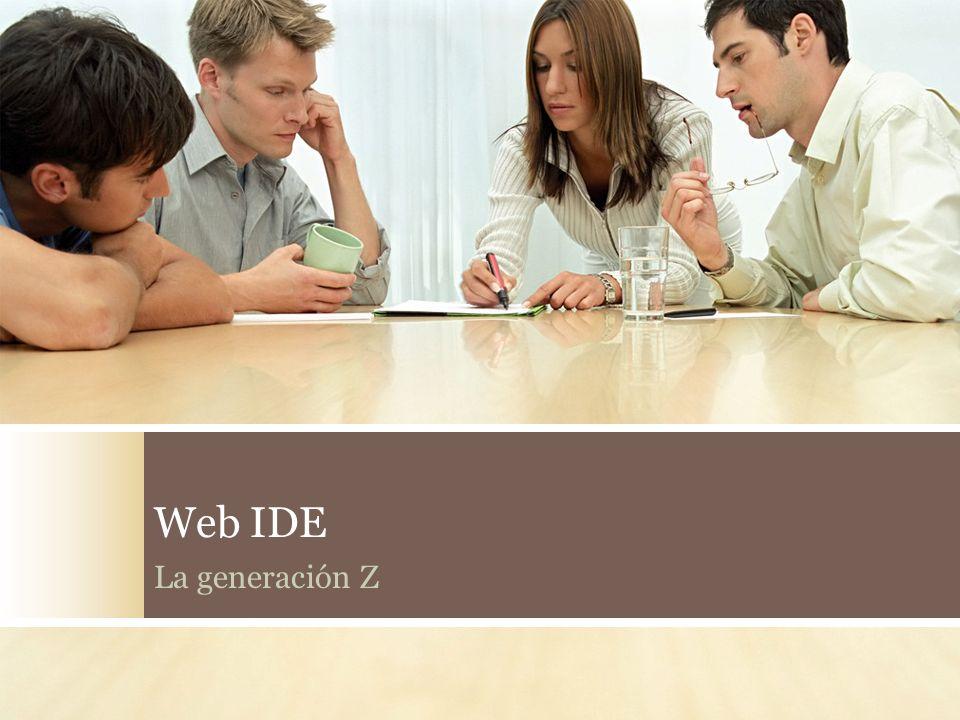 Web IDE La generación Z
